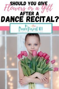 Do you need to give flowers or a gift after a dance recital? Will people think I am cheap if I don't - I am already paying for the ticket! #Dance #Ballet #Flowers #Gifts