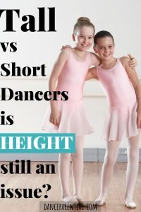 Tall dancers Vs Short Dancers - Will your kids height be an issue in dance? Which is better? We have all the answers in our post! #dance #ballet #tallvsshort #danceparent