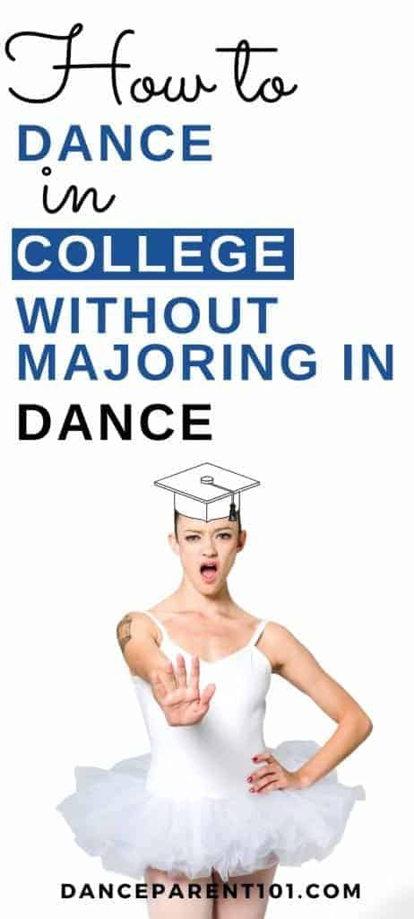 How to dance in College without Majoring in Dance! Are you a dancer, but don't want to specialize in dance at college but would still like to study ballet or hip hop or even tap dance? Did you know that most colleges and universities in the US have dance programs that cater for all college students no matter their major or degree! Check out our article for dance college tips and ideas so that you can plan, choose and prep for your best college life experience!