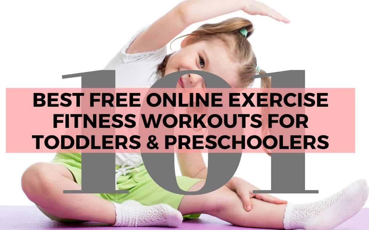 Best Free Online Exercise Fitness Workouts For Toddlers Preschoolers Assista todos os episódios online de how to keep a mummy em ótima qualidade em nosso site. online exercise fitness workouts
