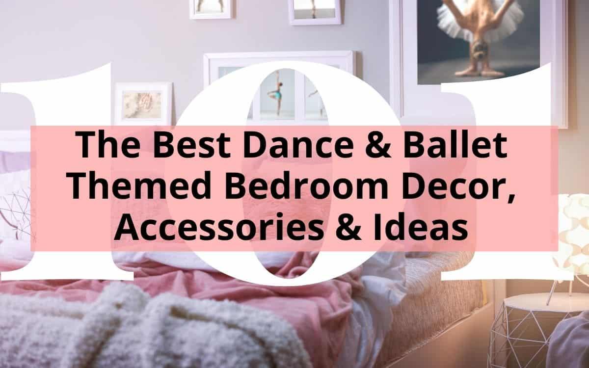 The Best Dance Ballet Themed Bedroom Decor Accessories Ideas